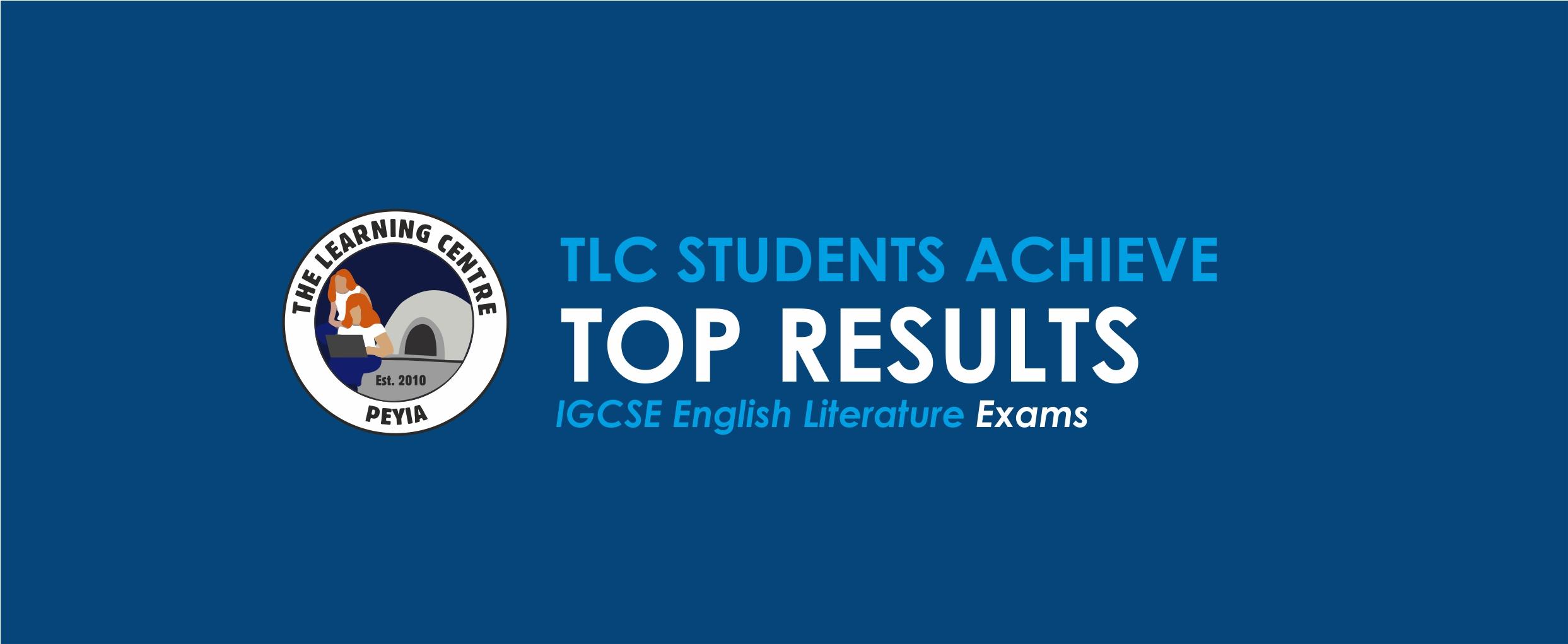 TLC Students Achieve Top Results IGCSE English Literature